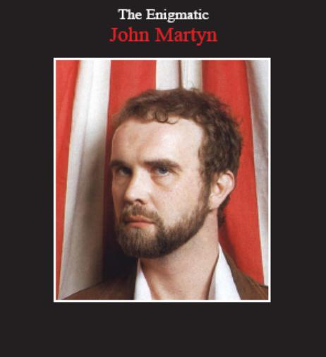 The Enigmatic John Martyn