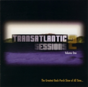 Transatlantic Sessions CD1